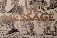 The Message: Art & Occultism 2007